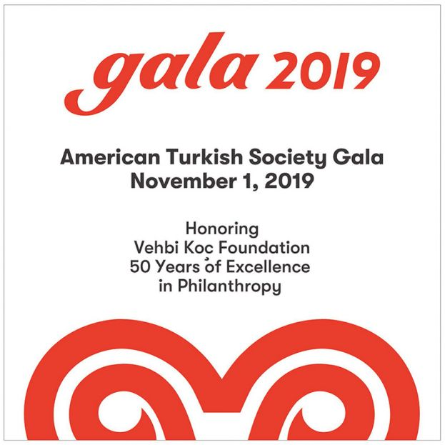 The American Turkish Society's 2019 Gala Honors Vehbi Koç Foundation For 50 years of Excellence in Philanthropy At Cipriani 25 Broadway On November 1st