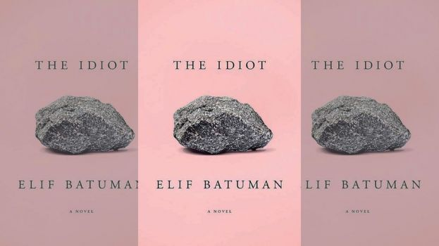 Elif Batuman's Novel, 'The Idiot' Is One of the Best Books You'll Read All Year