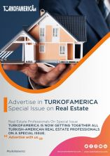 Advertise in TURKOFAMERICA Magazine Special Issue on Real Estate